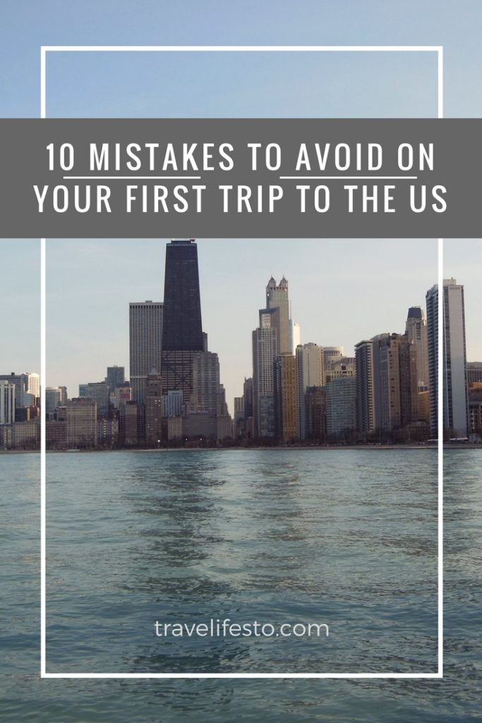 10 mistakes to avoid on your next trip to the US